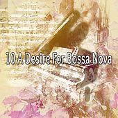 10 A Desire for Bossa Nova by Bossa Cafe en Ibiza