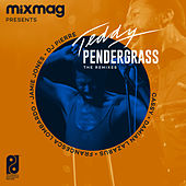 Mixmag Presents Teddy Pendergrass: The Remixes - EP by Teddy Pendergrass