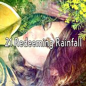21 Redeeming Rainfall by Rain Sounds (2)