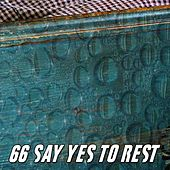 66 Say Yes to Rest de White Noise Babies