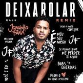 Deixa Rolar (Remix) de Jorginho Faria