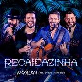Recaidazinha (Ao Vivo) von Max e Luan