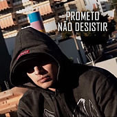 Prometo Não Desistir by Guru