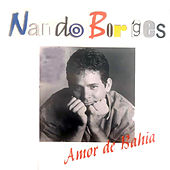 Amor de Bahia de Nando Borges