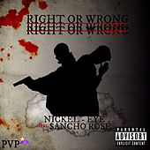 Right Or Wrong by Nickel Eye