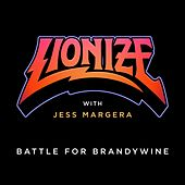 Battle for Brandywine by Lionize