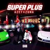 Super Plus von Azet & Zuna