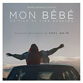 Mon Bébé (Original Motion Picture Soundtrack) de Yael Naim