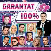 Garantat 100%, Vol. 5 by Various Artists