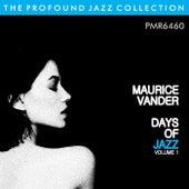 Days Of Jazz (Journées de Jazz), Volume 1 de Maurice Vander