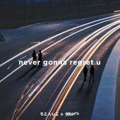Never Gonna Regret U by Beauz