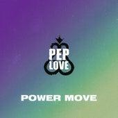 Power Move de Pep Love