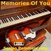 Memories of You de Sergio Pommerening