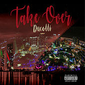 Take Over by Ducotti