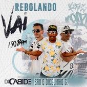Vai Rebolando 150 Bpm de DJ Cabide