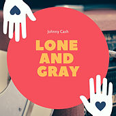 Lone and Gray von Various Artists