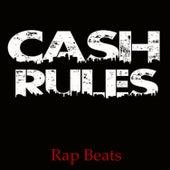 Cash Rules by Rap Beats