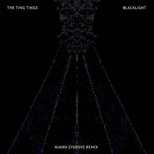 Blacklight (Niahm Remix) by The Ting Tings