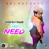 All I Need by Simple Ras