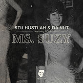 Ms. Suzy by Stu Hustlah