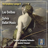 The Symphony Lounge, Vol. 8: Delibes – Sylvia (Remastered 2019) de London Symphony Orchestra