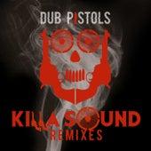 Killa Sound de Dub Pistols