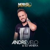 Modo Solteirinho de Andre Melo