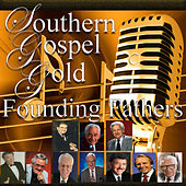 Southern Gospel Gold, Founding Fathers by Various Artists