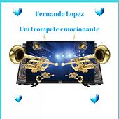 Um Trompete Emocionante by Fernando Lopez