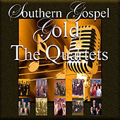 Southern Gospel Gold, The Quartets by Various Artists