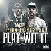 Play Wit It by Highway Tone