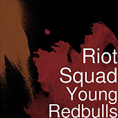 Young Redbulls by Riot Squad