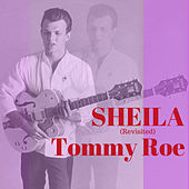 Sheila (Revisited) by Tommy Roe