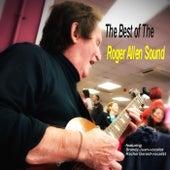 The best of the Roger Allen Sound von Roger Allen