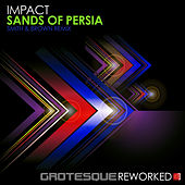 Sands of Persia (Smith & Brown Remix) von Impact