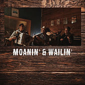 Moanin' & wailin' by Lane Mack