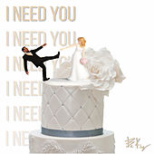 I Need You by Bekay
