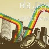 La Mejor Versión de Mí by Ala Jaza
