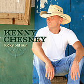 Lucky Old Sun van Kenny Chesney