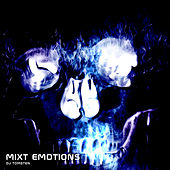Mixt Emotions by Dj tomsten