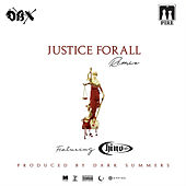 Justice For All (Remix) [feat. Chino XL] de Dax Mpire