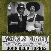 Angels Flight: 21st Century Los Angeles Ragtime de John Reed-Torres