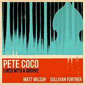 Lined with a Groove by Pete Coco