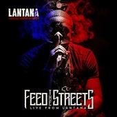 Feed the Streets by Lantana