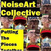 Putting the Pieces Together by NoiseArt Collective