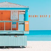 Miami Deep 2 by Various Artists