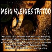 Mein kleines Tattoo by Various Artists