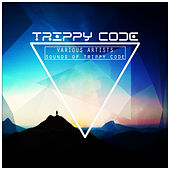 Sounds of Trippy Code de Various Artists