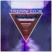 Trippy Nation Army by Various Artists