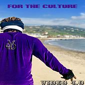 For the Culture by Video 4.0